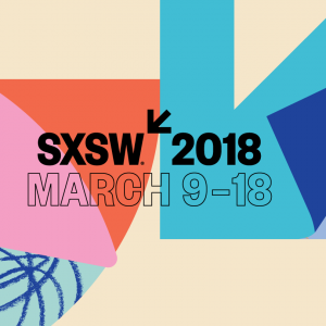 YOUR BRAIN, YOUR CAREER, AND YOUR WORLD - OUR TOP SESSIONS AT SXSW